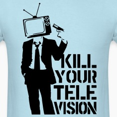 Kill Your Television VECTOR T-Shirts