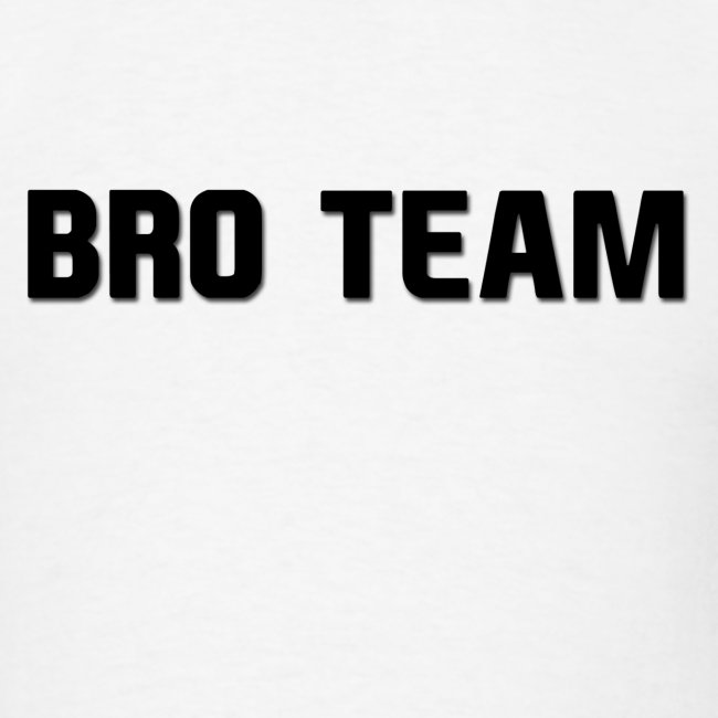 Bro Team Black Words