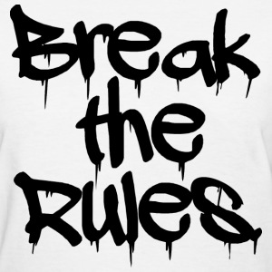 GIRLS Break the Rules Tee Black - Women's T-Shirt