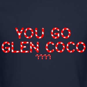 """You Go Glen Coco' Crewneck - Crewneck Sweatshirt"
