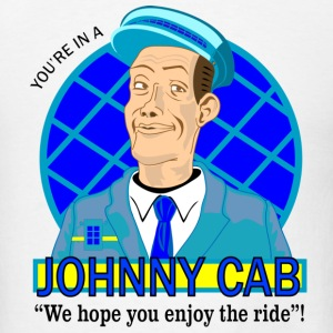 You're in a JOHNNY CAB! - Men's T-Shirt