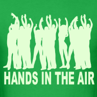 Design ~ Hands in the Air ravers Glow in the Dark T-shirt