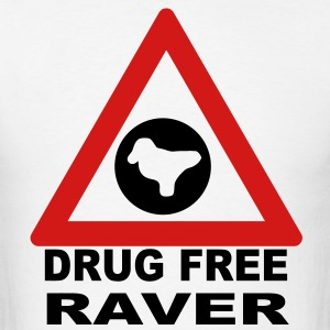 Drug Free Zone (Raver) T-shirt - Men's T-Shirt