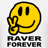 Design ~ Raver Forever T-shirt featuring a happy smiley face