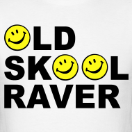 Design ~ Old Skool Raver T-shirt