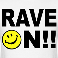 Design ~ Rave On!! Smiley Face T-shirt