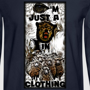 I'M JUST A WOLF IN SHEEP CLOTHING -C WUT I'M SAYN T-SHIRTS - Men's Long Sleeve T-Shirt