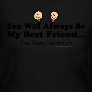My Best Friend Knows - Women's Long Sleeve Jersey T-Shirt