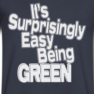 It's Surprisingly Easy Being Green - Men's V-Neck T-Shirt by Canvas