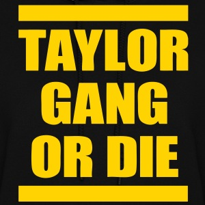 Taylor Gang Or Die Hoodies - stayflyclothing.com - Women's Hoodie