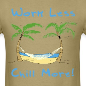 Beach - Work Less Chill More! - Men's T-Shirt