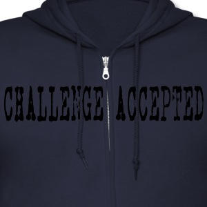 Challenge Accepted HD VECTOR Zip Hoodies/Jackets - Men's Zip Hoodie