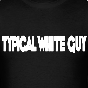 Typical White Guy HD VECTOR T-Shirts - Men's T-Shirt