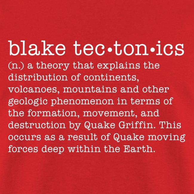 """blake tectonics"" definition"