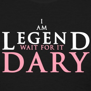 I am legend wait for it dary - Women's T-Shirt