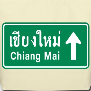 Chiang Mai, Thailand / Highway Road Traffic Sign - Eco-Friendly Cotton Tote