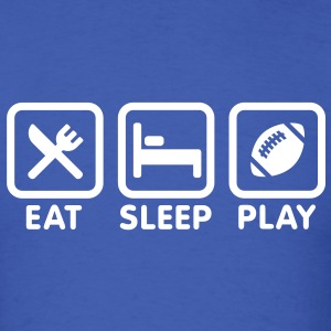 Eat Sleep Play Football / Rugby T-Shirts - Men's T-Shirt