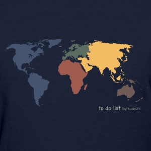 DONE: visit every continent - Women's T-Shirt