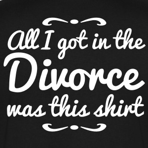 all i got in the divorce is this shirt T-Shirts - Men's V-Neck T-Shirt by Canvas