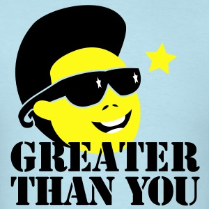 GREATER THAN YOU North korean Dictator Kim Jong il Death T-Shirts - Men's T-Shirt