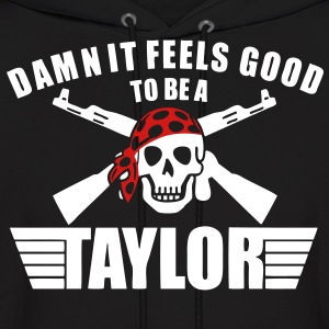 Damn It Feels Good To Be A Taylor Hoodies - stayflyclothing.com - Men's Hoodie