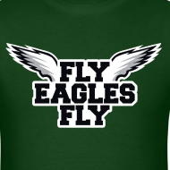 Design ~ Fly Eagles Fly Shirt