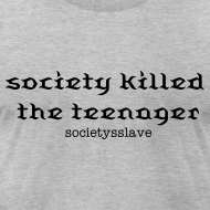 Design ~ society killed the teenager