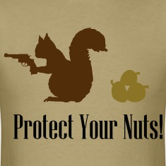 Protect Your Nuts! - Men's T-Shirt