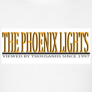 The Phoenix Lights - a series of UFOs viewed over Arizona - Men's T-Shirt