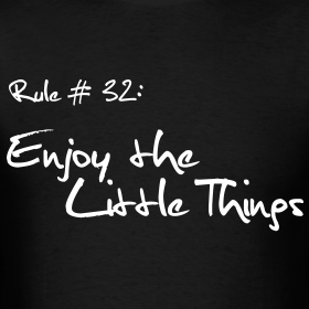 Design ~ Survival Rules: Enjoy the Little Things