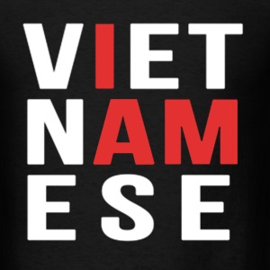 I AM VIETNAMESE (red with no band) T-Shirts - Men's T-Shirt