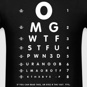 OMG 1337 eyesight chart - Men's T-Shirt