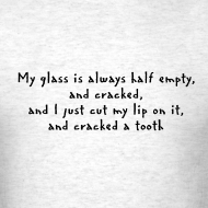 Design ~ Half Empty Glass