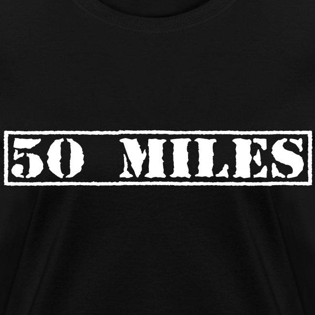 Top Secret 50 Miles Women's Standard T-Shirt