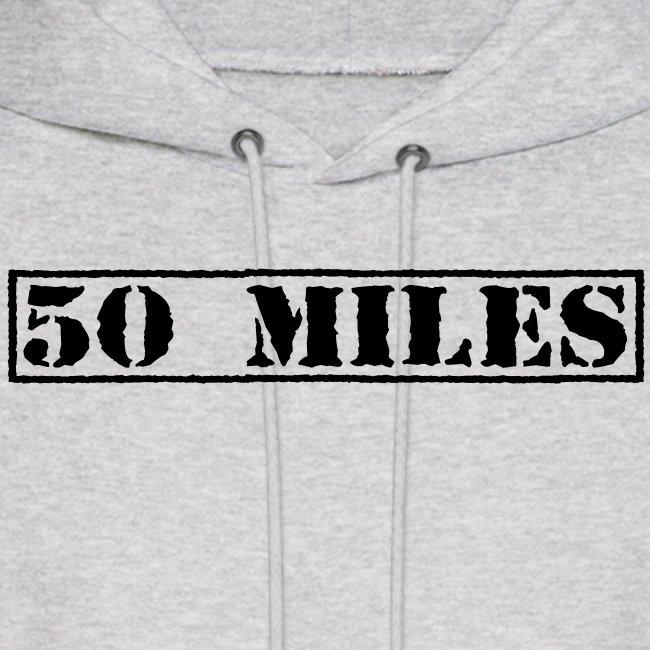 Top Secret 50 Miles Men's Hoodie