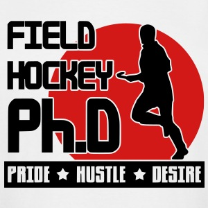 Field Hockey Ph.D Pride Hustle Desire T-Shirts - Men's Tall T-Shirt