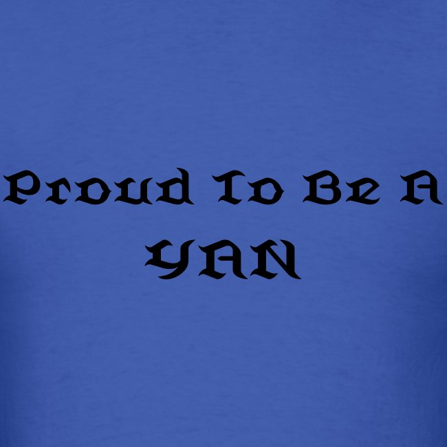 Proud To Be A YAN