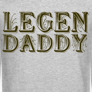 Legendaddy - Crewneck Sweatshirt