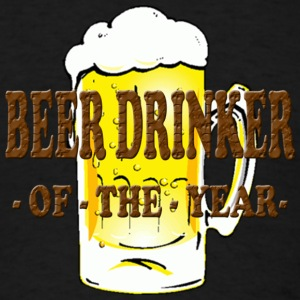 beer drinker of the year - Men's T-Shirt