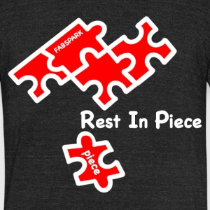 Rest In Piece - Unisex Tri-Blend T-Shirt by American Apparel