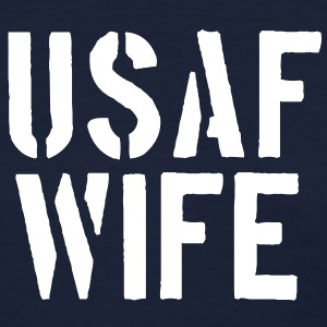 USAF Wife - Women's T-Shirt