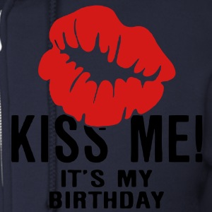 Kiss Me! It's My Birthday Zip Hoodies/Jackets - Men's Zip Hoodie