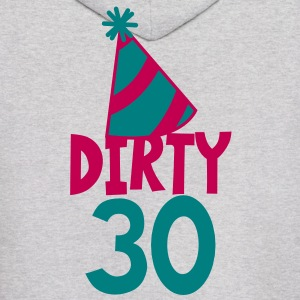BIRTHDAY 30 DIRTY THIRTY with a party HAT Hoodies - Men's Hoodie