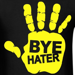 BYE HATER - Men's T-Shirt