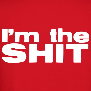 I'm the SHIT (boss design) grunge Long Sleeve Shirts - Crewneck Sweatshirt