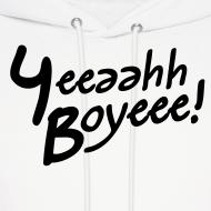 Design ~ Yeeaahh Boyeee!