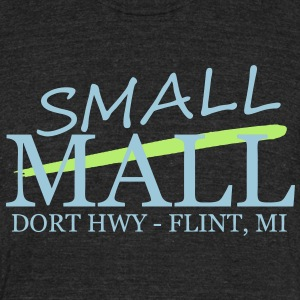 Small Mall T-Shirts - Unisex Tri-Blend T-Shirt by American Apparel