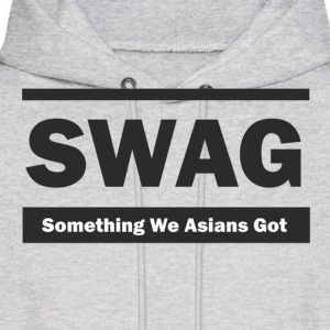 SWAG Something We Asians Got Hoodie - Men's Hoodie