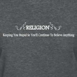 Religion Slogan - Women's T-Shirt