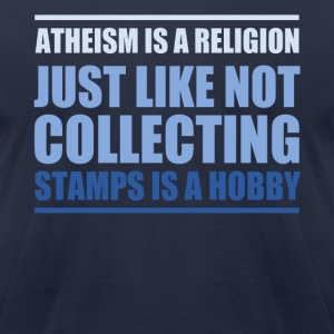 ATHEISM IS A RELIGION - Men's T-Shirt by American Apparel